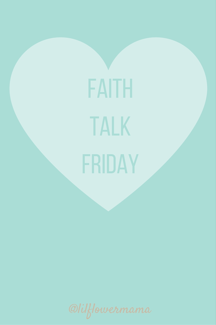 Faith talk Friday_