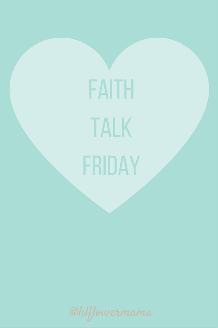 Faith talk Friday_