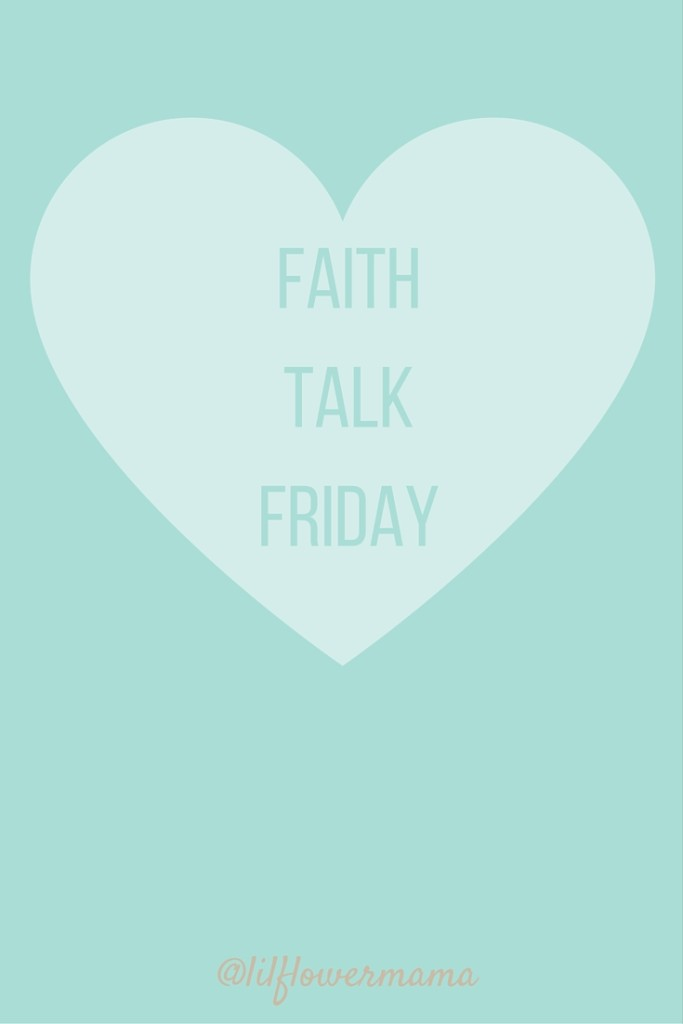 Faith talk Friday