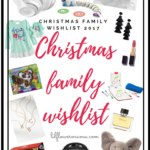 This year's Christmas family wishlist 2017